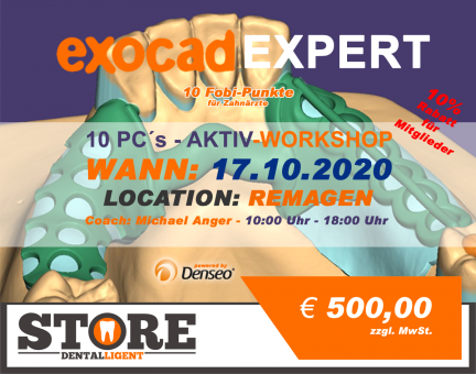17.10.2020 - EXOCAD EXPERT AKTIV-WORKSHOP by M. Anger